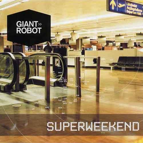 Giant-Robot-Superweekend