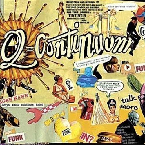 Q-Continuum-Organ-Kanes-Quintessential-Grooves